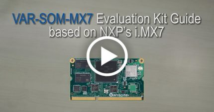 VAR-SOM-MX7 Evaluation Kit Guide