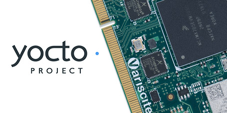 New Release: Yocto Thud v1.1 for VAR-SOM-MX7 System on Modules