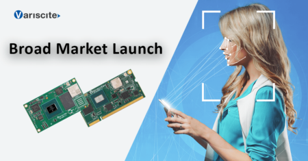 Broad market launch of Variscite's i.MX 8M PLUS System on Module solutions