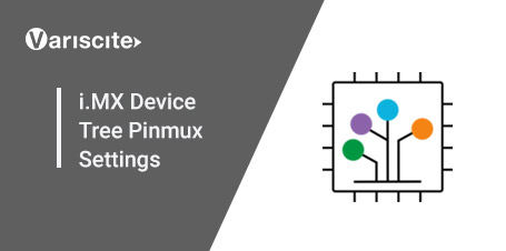 i.MX Device Tree Pinmux Settings Guide